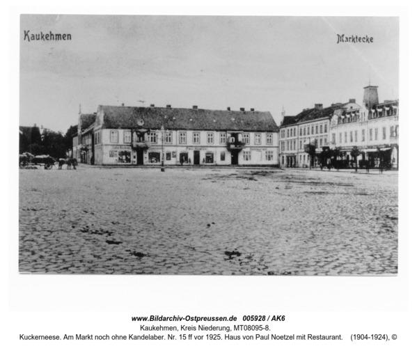 Kuckerneese. Am Markt noch ohne Kandelaber. Nr. 15 ff vor 1925. Haus von Paul Noetzel mit Restaurant