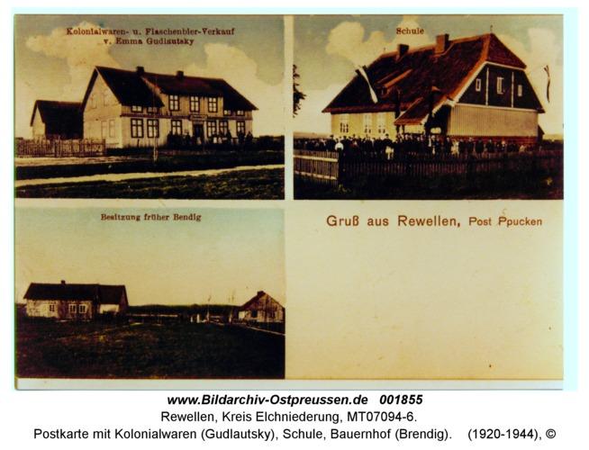 Rewellen, Postkarte mit Kolonialwaren (Gudlautsky), Schule, Bauernhof (Brendig)