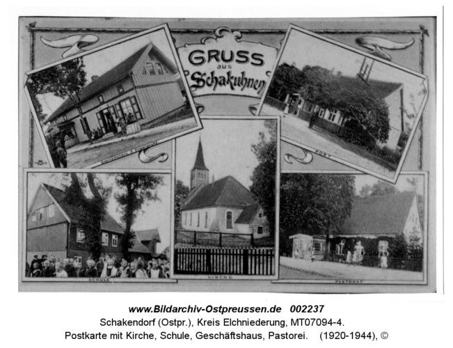 Schakendorf, Postkarte mit Kirche, Schule, Geschäftshaus, Pastorei