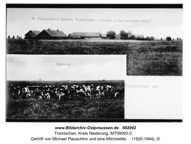 Trammen, Gehöft von Michael Plauschinn und eine Milchstette