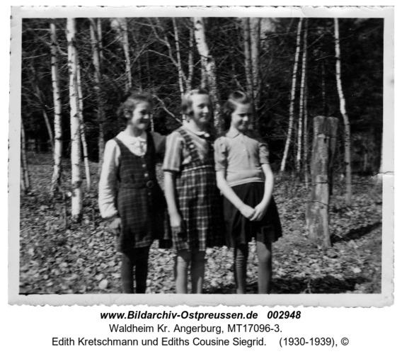 Waldheim.Dora Semmling, Edith Kretschmann und Ediths Cousine Siegrid